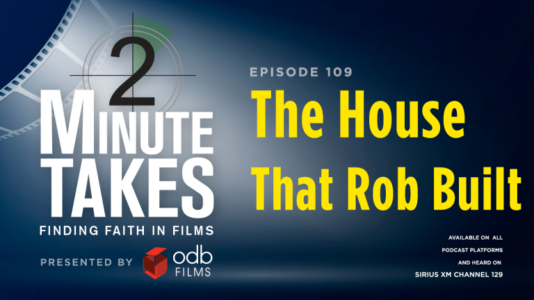 Two Minute Takes Episode 109: The House That Rob Built