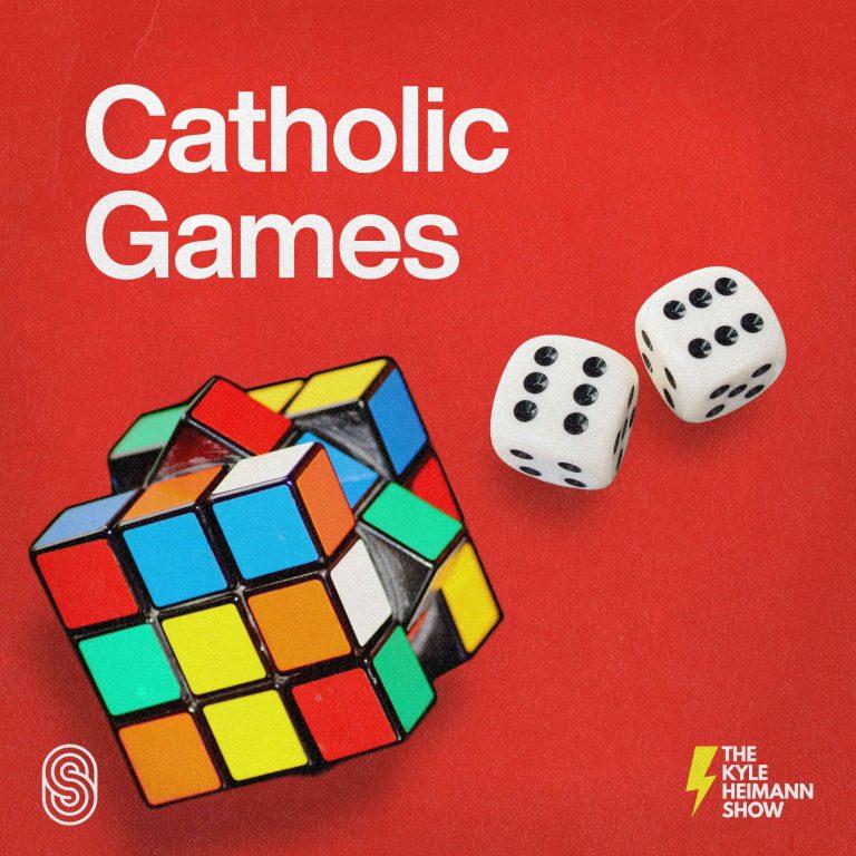 Catholic Games - The Kyle Heimann Show