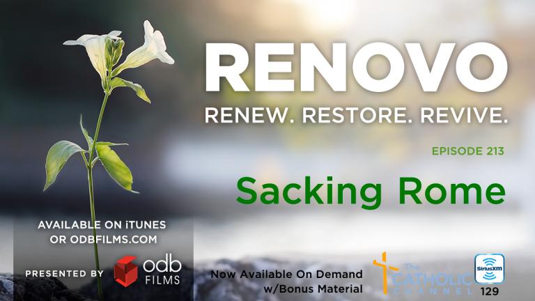 Renovo Episode 213: Sacking Rome