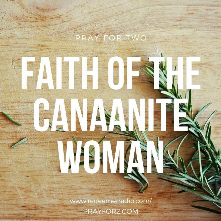 Faith of the Canaanite Woman