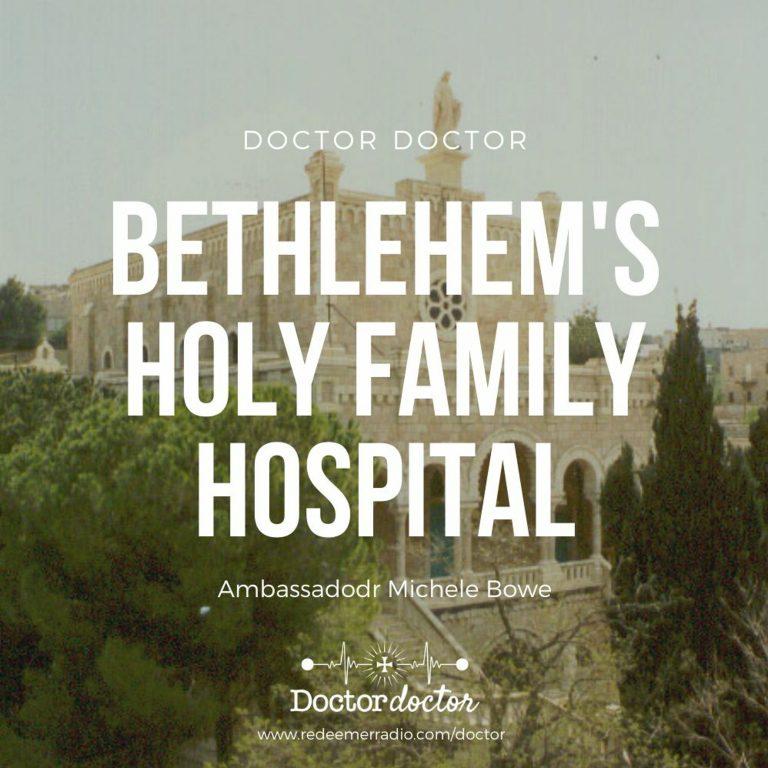DD #211 – Bethlehem's Holy Family Hospital