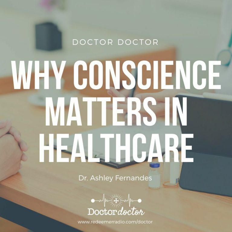 DD #223 – Why Conscience Matters in Healthcare