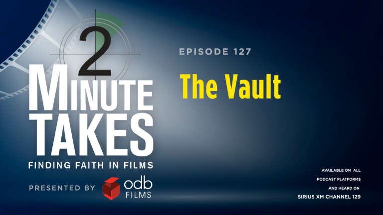 Two Minute Takes Episode 127: The Vault