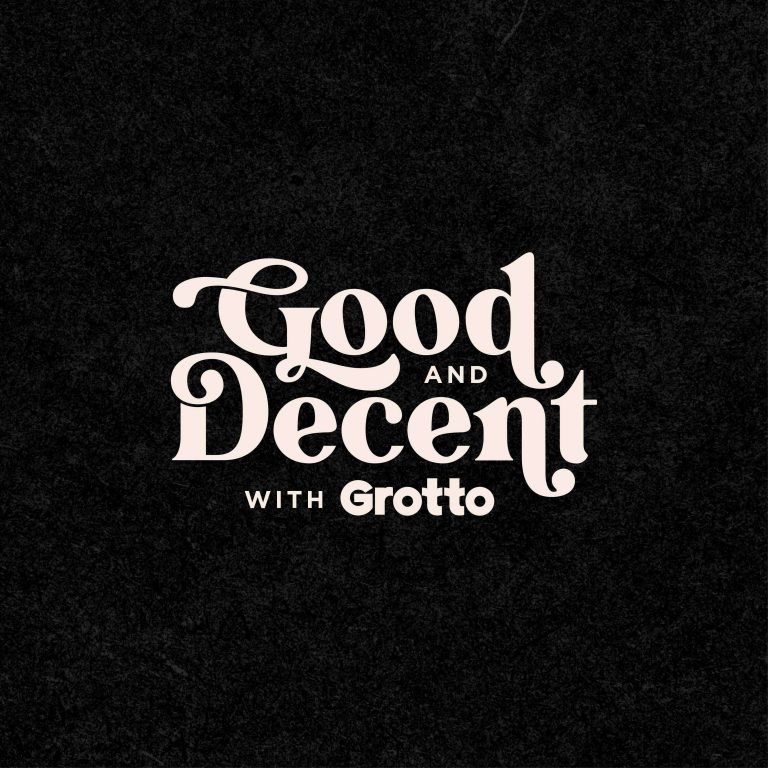 Good and Decent