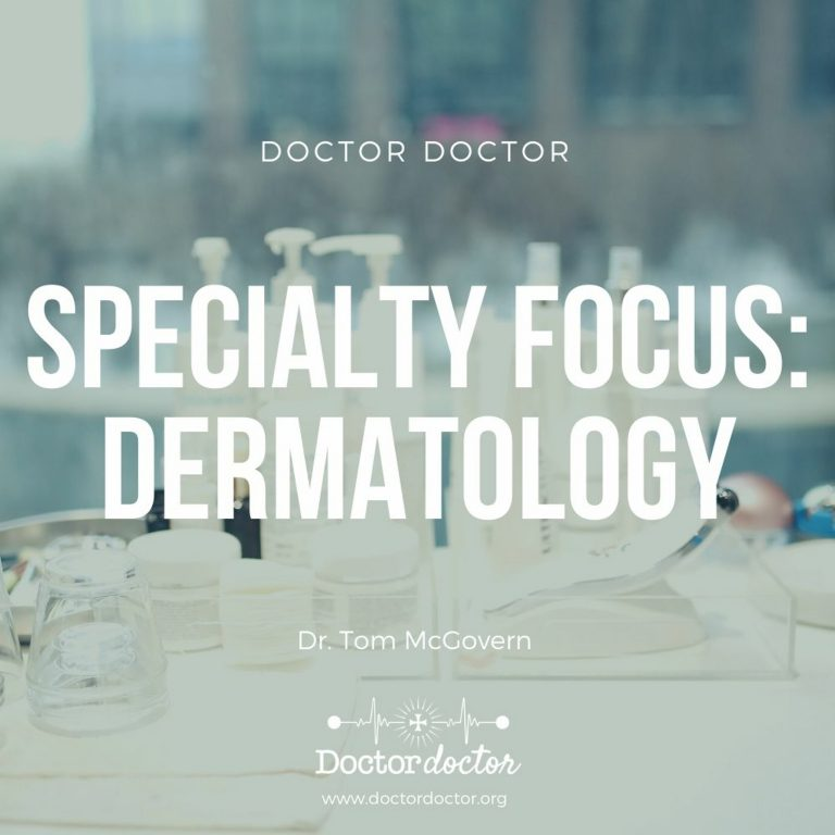 DD #235 – Specialty Focus: Dermatology
